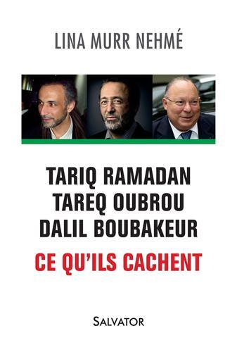 I-Grande-10192-tariq-ramadan-tareq-oubrou-dalil-boubakeur.-ce-qu-ils-cachent.aspx